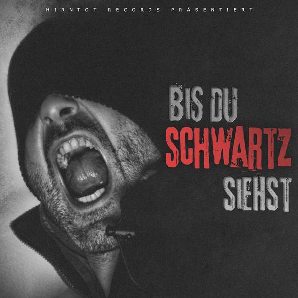 """Schwartz - """"Bis du Schwartz siehst"""" (HT089)"""