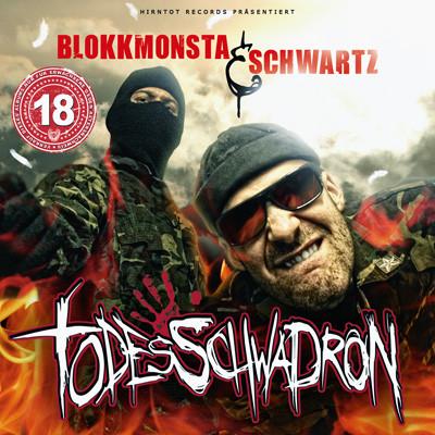 """Blokkmonsta & Schwartz - """"Todesschwadron"""" (HT072)"""
