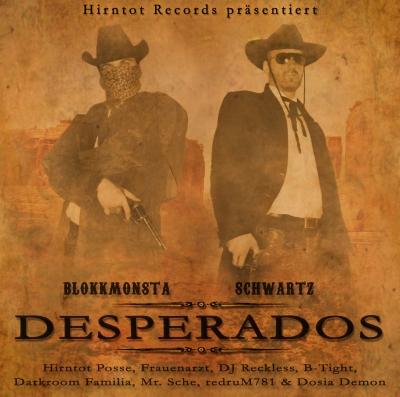"Blokkmonsta & Schwartz - ""Desperados"" (HT033)"