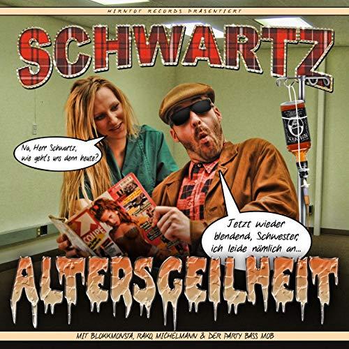 """Schwartz - """"Altersgeilheit"""" (HT067)"""
