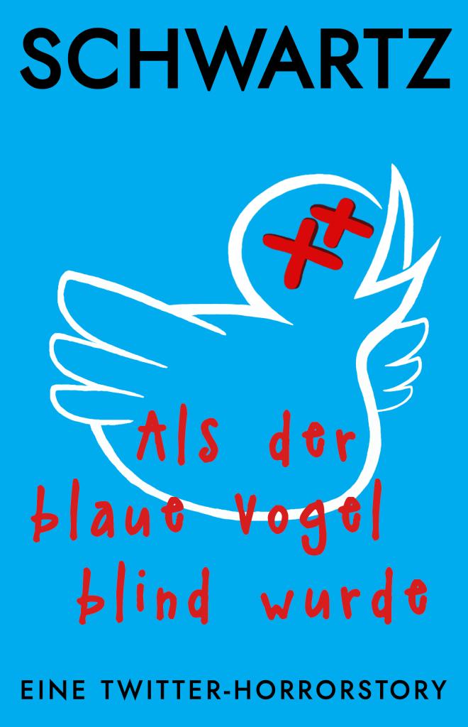 """Cover von """"Als der blaue Vogel blind wurde"""""""